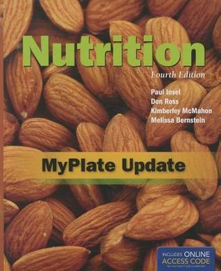 Nutrition: MyPlate Update  by  Paul Insel