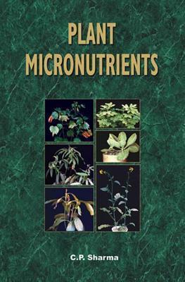Plant Micronutrients C.P. Sharma
