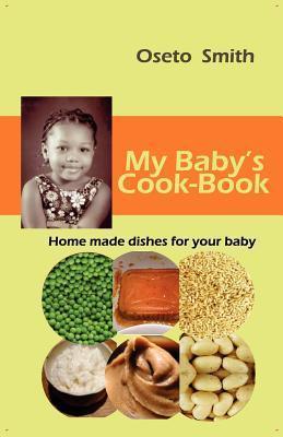 My Babys Cook-Book Oseto Smith