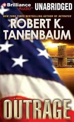 Outrage: A Novel  by  Robert K. Tanenbaum