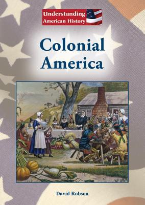 Colonial America  by  David Robson