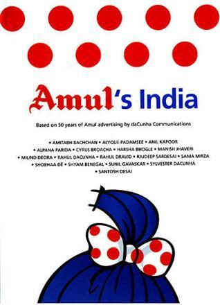 Amuls India: Based On 50 Years of Amul Advertising GCMMF