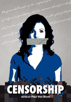 Censorship  by  Paul Von Blum