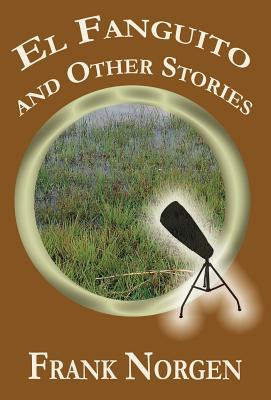 Panchito and Other Stories  by  Frank Norgen