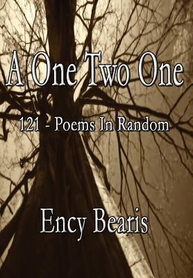 A One Two One: 121 - Poems in Random Ency Bearis