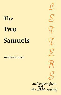 The Two Samuels: Letters and Papers from the 20th Century  by  MR Matthew Held