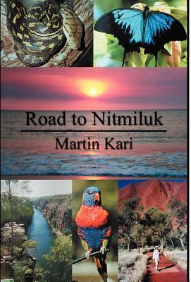 Road to Nitmiluk Martin Kari