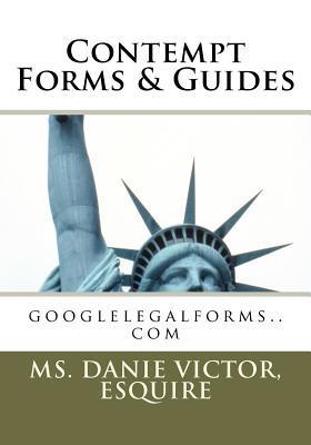 Contempt Forms & Guides: Googlelegalforms.com Danie Victor-Laguerre