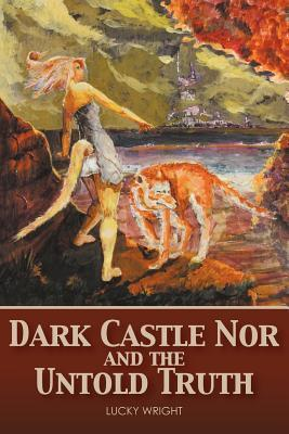 Dark Castle Nor and the Untold Truth Lucky Wright