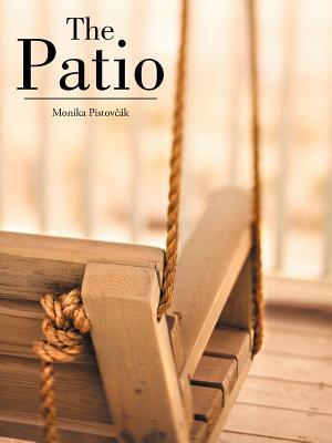 The Patio Monika Pistov K.