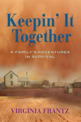 Keepin It Together  by  Virginia Frantz