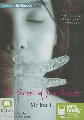 Scent of Your Breath, The  by  Melissa Panarello
