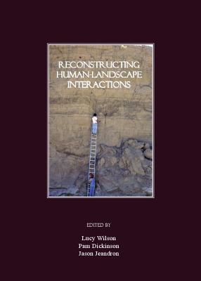 Reconstructing Human Landscape Interactions Lucy Wilson