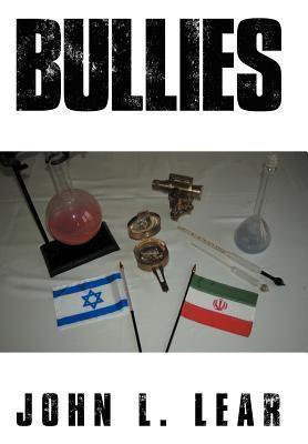 Bullies John L. Lear