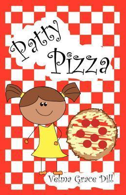 Patty Pizza  by  Velma Grace Dill
