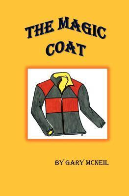 The Magic Coat  by  Gary McNeil