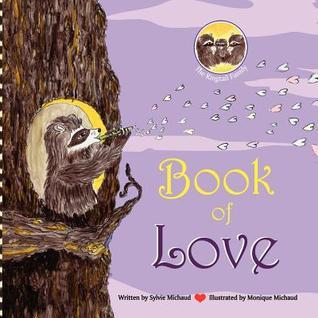 Book of Love - The Ringtail Family  by  Sylvie Michaud