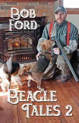 Beagle Tales 2 Bob Ford