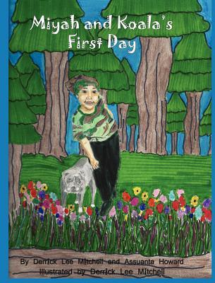 Miyah and Koalas First Day  by  Assuanta Howard