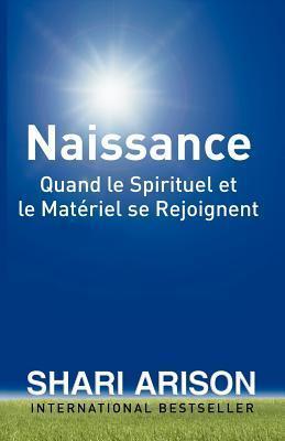 Naissance  by  Shari Arison