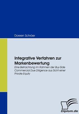 Integrative Verfahren Zur Markenbewertung Doreen Schröer