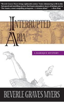 Interrupted Aria (Tito Amato, #1) Beverle Graves Myers