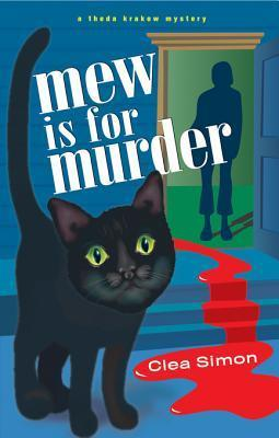 Mew is for Murder (Theda Krakow Mystery #1)  by  Clea Simon