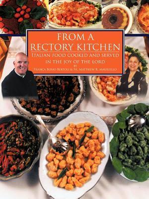 From a Rectory Kitchen Franca Bosio Bertoli