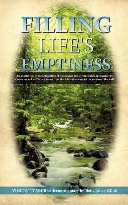 Filling Lifes Emptiness Vincent Taber