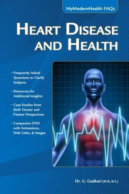 Heart Disease and Health: Mymodernhealth FAQs G. Gadkari