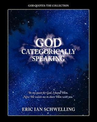 God Categorically Speaking Eric Ian Schwelling