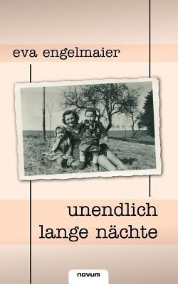 Unendlich Lange N Chte Eva Engelmaier