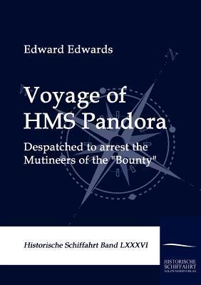 Voyage of HMS Pandora Edward Edwards