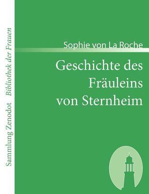 Geschichte Des Fr Uleins Von Sternheim Sophie von La Roche