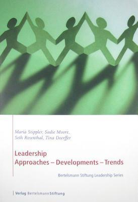 Leadership: Approaches, Developments, Trends  by  Mary Stippler
