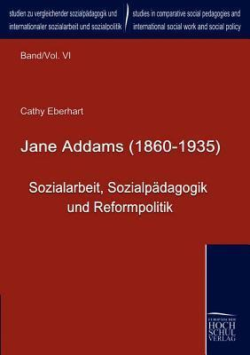 Jane Addams (1860-1935)  by  Cathy Eberhart