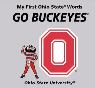 My First Ohio State Words Go Buckeyes Connie McNamara