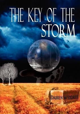 The Key of the Storm  by  Darren W. Storer