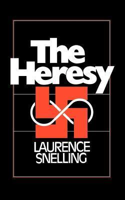 The Heresy  by  Laurence Snelling