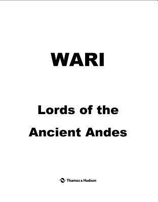 Wari: Lords of the Ancient Andes  by  Susan Bergh