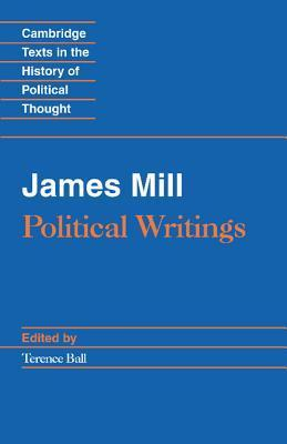 Political Writings James Mill