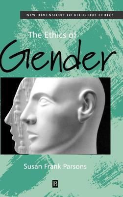 Ethics of Gender  by  Susan Parsons