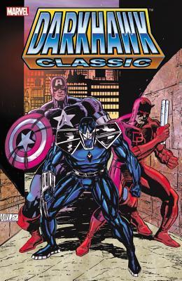 Darkhawk Classic - Volume 1 Danny Fingeroth