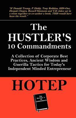 Hustlers 10 Commandments Hotep