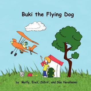 Buki the Flying Dog Motty Yerushalmi