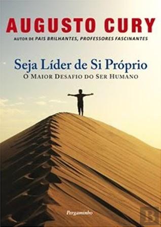 Seja Líder de Si Próprio Augusto Cury