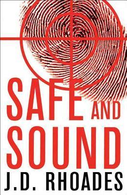Safe and Sound J. Rhoades