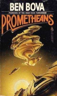 Prometheans  by  Ben Bova