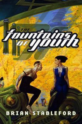The Fountains of Youth (Emortality, #3)  by  Brian M. Stableford