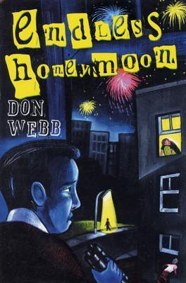 Endless Honeymoon Don Webb